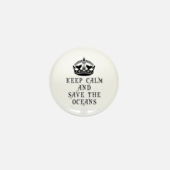 Keep Calm and Save The Ocean Mini Button (10 pack)