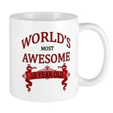 World's Most Awesome 18 Year Old Mug
