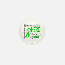 Lymphoma HeavenNeededHero1 Mini Button (10 pack)