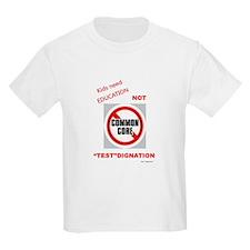 Education NOT Testdignation T-Shirt