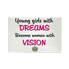 Girls with dreams.. Rectangle Magnet (10 pack)