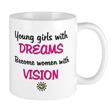 Girls with dreams.. Mug