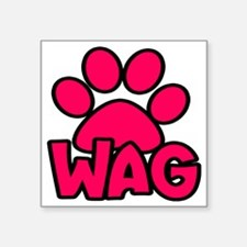 "Wag Pink Square Sticker 3"" x 3"""
