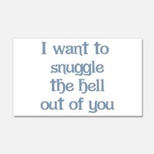 I Want to Snuggle You Wall Decal
