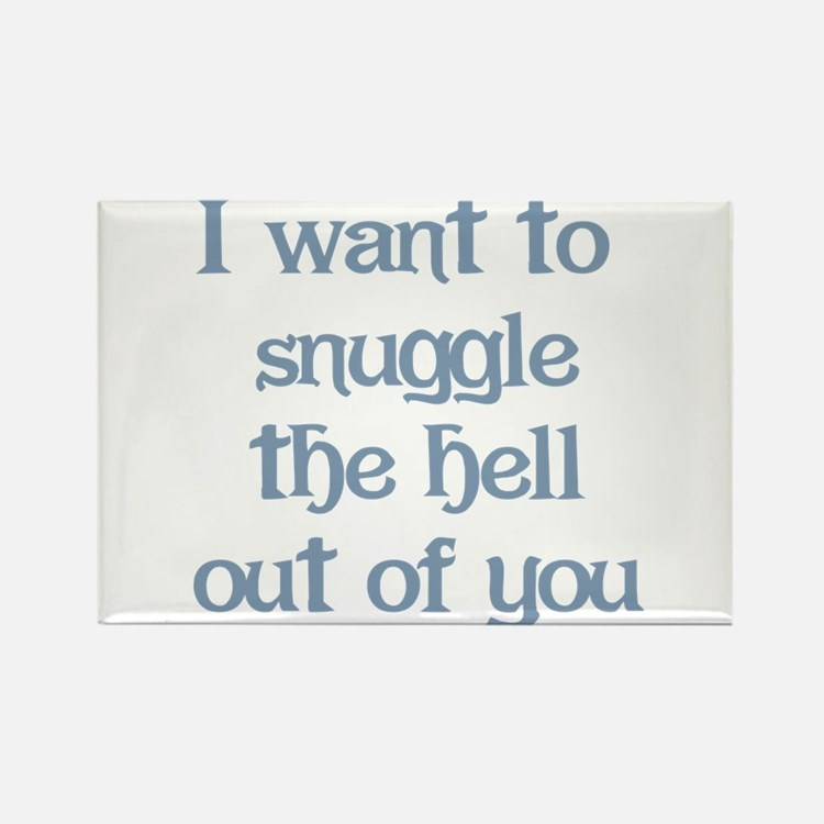 I Want to Snuggle You Rectangle Magnet (10 pack)