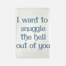 I Want to Snuggle You Rectangle Magnet
