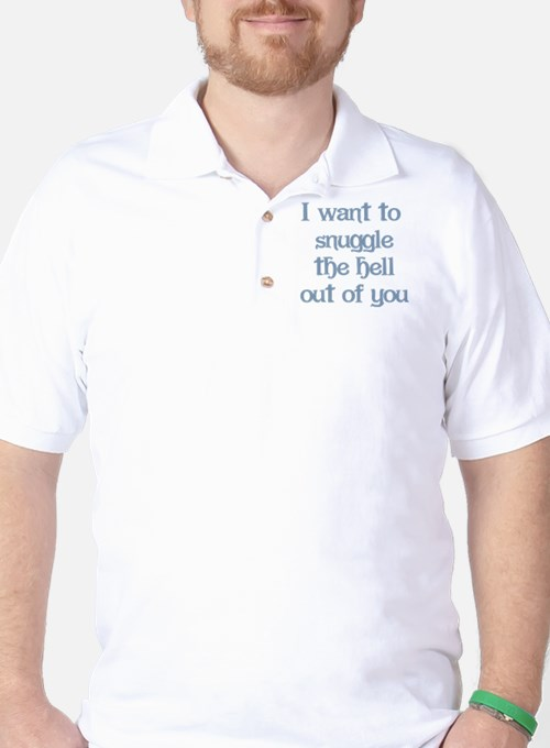 I Want to Snuggle You T-Shirt