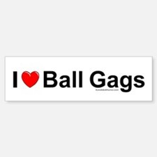 Ball Gags Bumper Bumper Sticker