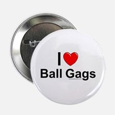 """Ball Gags 2.25"""" Button"""
