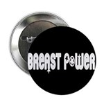"""Breast Power 2.25"""" Button (10 pack)"""
