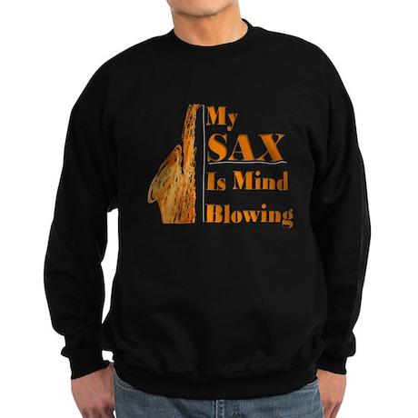My SAX Is Mind Blowing Sweatshirt (dark)