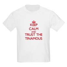 Keep calm and Trust the Tinamous T-Shirt