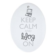 Keep Calm and Blog On Ornament (Oval)