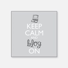 Keep Calm and Blog On Sticker