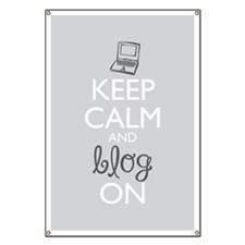 Keep Calm And Blog On Banner