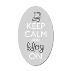Keep Calm And Blog On 20x12 Oval Wall Decal