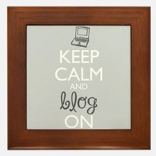 Keep Calm and Blog On Framed Tile