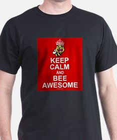 Keep calm and bee awesome T-Shirt