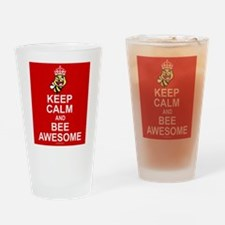 Keep calm and bee awesome Drinking Glass