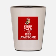 Keep calm and bee awesome Shot Glass