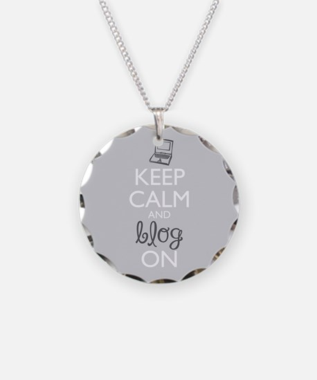 Keep Calm And Blog On Necklace