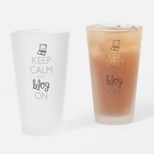 Keep Calm and Blog On Drinking Glass