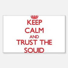 Keep calm and Trust the Squid Decal