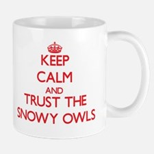 Keep calm and Trust the Snowy Owls Mugs