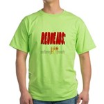 Redheads are hot! Green T-Shirt