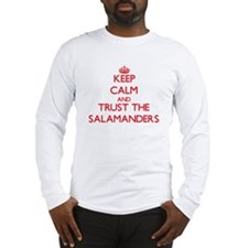 Keep calm and Trust the Salamanders Long Sleeve T-
