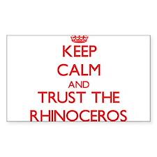 Keep calm and Trust the Rhinoceros Decal