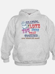 Grandpa I Love You More Than Cookies! Hoodie