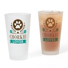 Chorkie Dog Lover Drinking Glass
