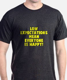 Low Expectations T-Shirt