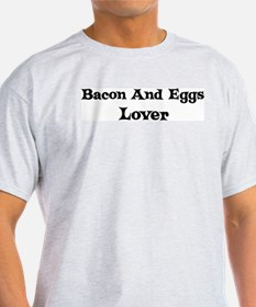 Bacon And Eggs lover T-Shirt