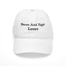 Bacon And Eggs lover Baseball Cap