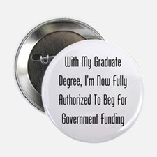 "Graduate Degree Benefits 2.25"" Button"