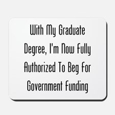 Graduate Degree Benefits Mousepad
