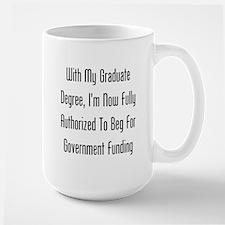 Graduate Degree Benefits Mugs