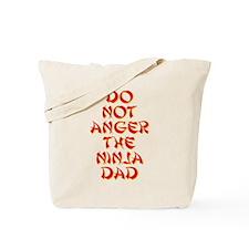 Do Not Anger the Ninja Dad Tote Bag
