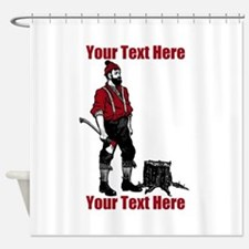 Lumberjack CUSTOM TEXT Shower Curtain