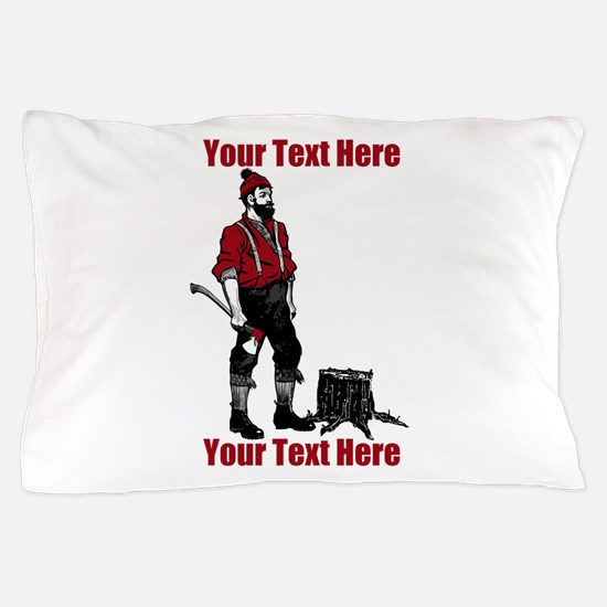 Lumberjack CUSTOM TEXT Pillow Case