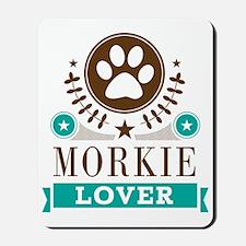 Morkie Dog Lover Mousepad