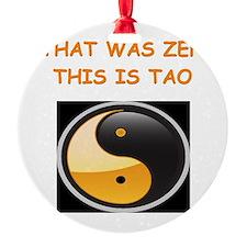 zen and tao Ornament