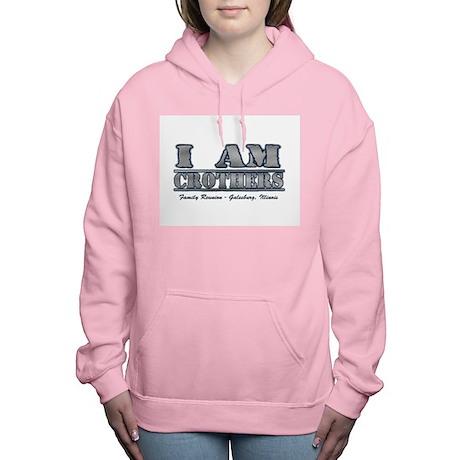 I Am Crothers - Galesbur Women's Hooded Sweatshirt