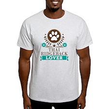 Thai ridgeback Dog Lover T-Shirt