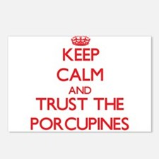 Keep calm and Trust the Porcupines Postcards (Pack