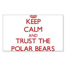 Keep calm and Trust the Polar Bears Decal