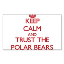 Keep calm and Trust the Polar Bears Decal