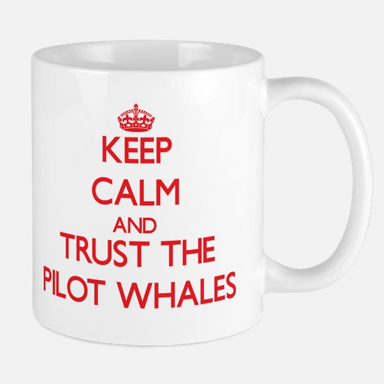 Keep calm and Trust the Pilot Whales Mugs